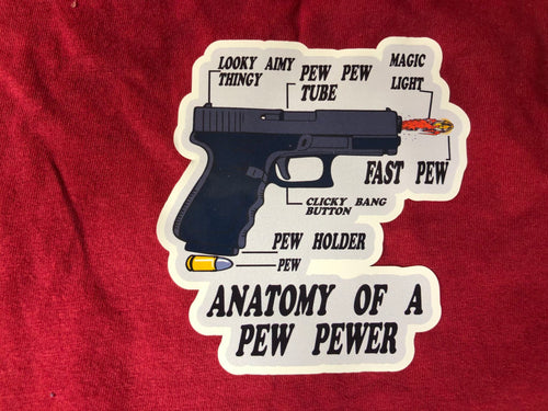 Anatomy Of A Pew Pewer Sticker