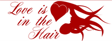 Load image into Gallery viewer, Love is in the Hair