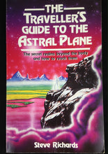 Load image into Gallery viewer, The traveller´s guide to the astral plane - Steve Richards