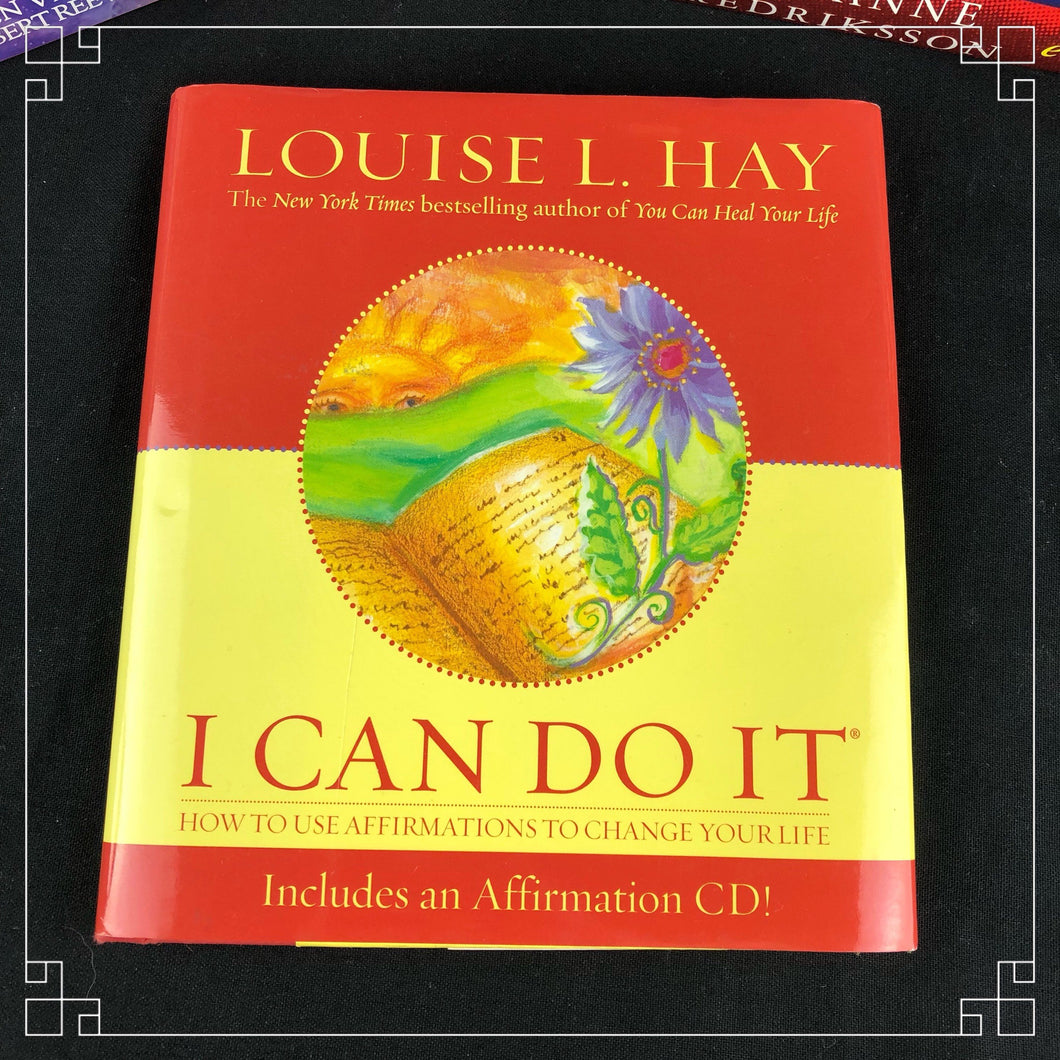 I can do it  - Louise L Hay
