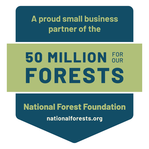 We are a proud small business partner of the National Forest Foundation