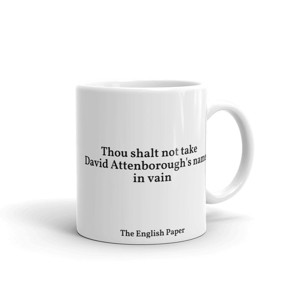 """Thou Shalt Not Take David Attenborough's Name In Vain"" Mug"
