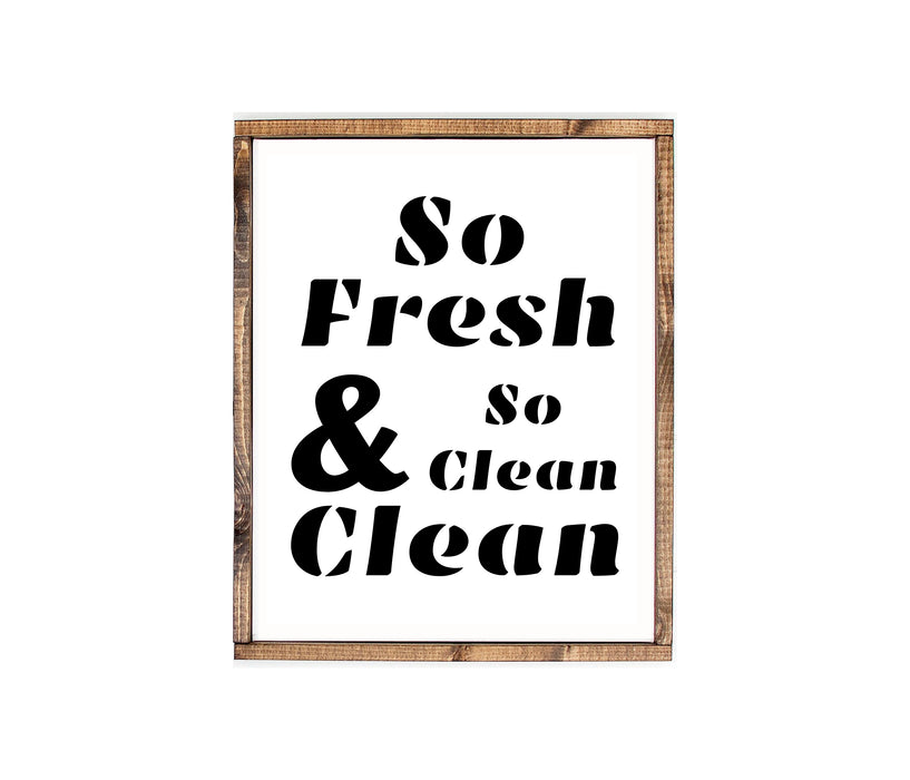 So Fresh So Clean Farmhouse wood sign Rustic Home wall decor
