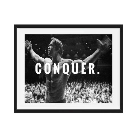 Arnold Schwarzenegger Body Building CONQUER Motivation Poster Wall art