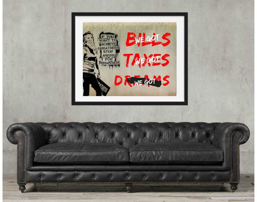 Art print of feminist Bills, taxes and dreams Modern art Life quote gift for her wall art decor