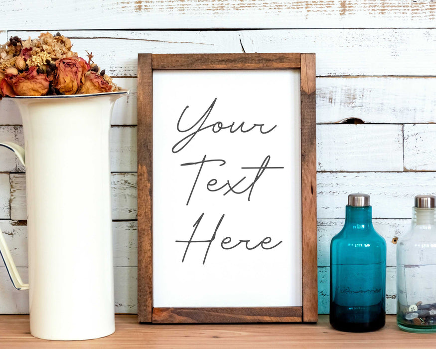 Farmhouse sign custom Quote Print typography framed quote, wood framed art