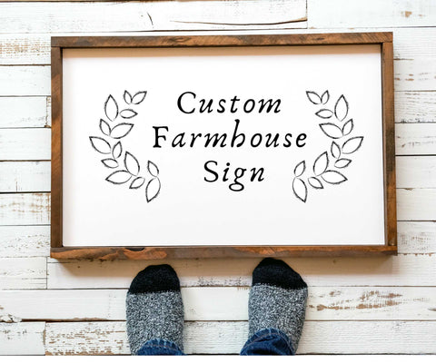Personalized Rustic Farmhouse Decor sign with your text or quote, Custom farmhouse wood sign