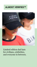 ALMOST VERIFIED™ HAT