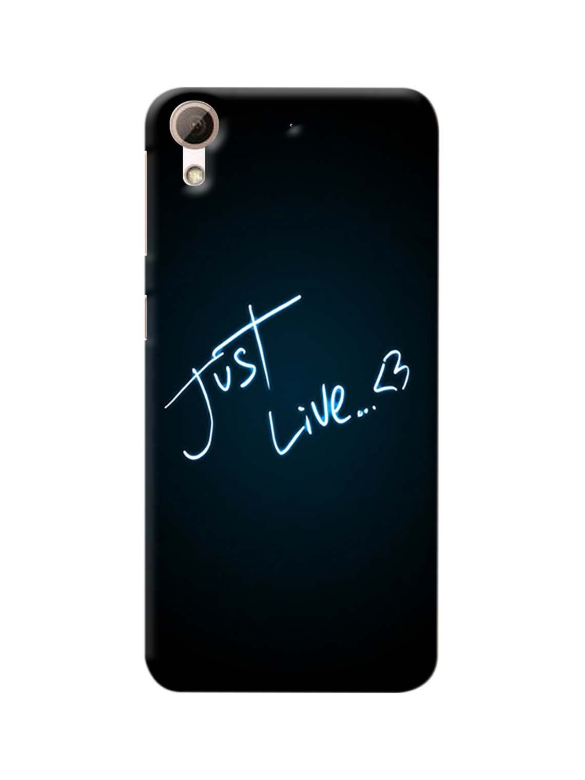 new product 49764 4f9d3 Just Live Printed Mobile Case For HTC Desire 628