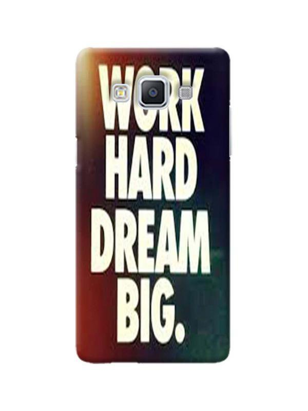 Dream Big Printed Mobile Case For GALAXY A5