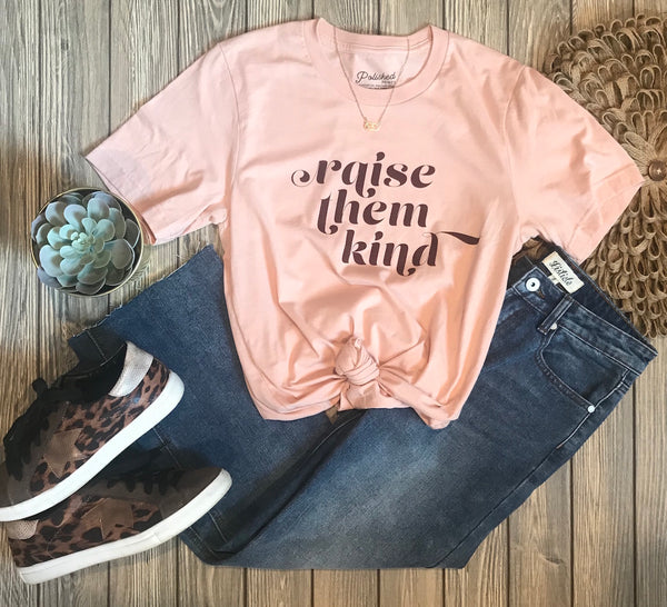 Raise Them Kind Tee - Addi & Ains Boutique