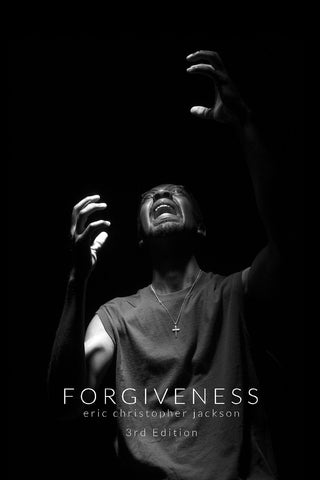Forgiveness: 3rd Edition | Novella by Eric Christopher Jackson