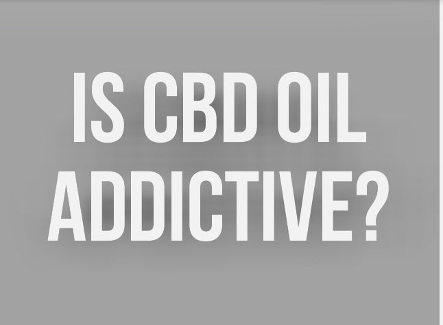 Is CBD addictive ?