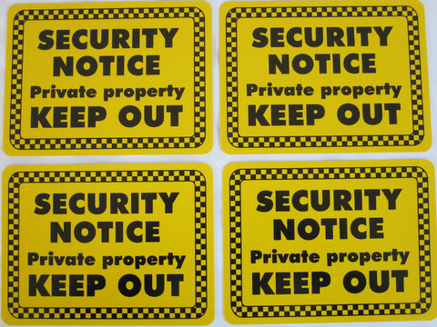 Security Notice Sign - 150x200mm x 4
