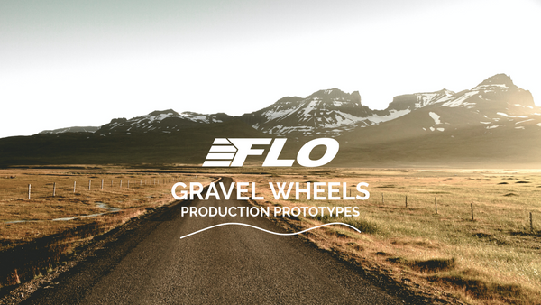 FLO Gravel Wheel Production Prototypes & Wind Tunnel Announcement!