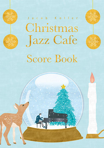 Piano Solo Advanced Christmas Jazz Cafe Score Book Jacob Koller Chiristmas Masterpieces in Jazz Piano Arrangement