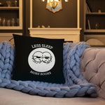 Less sleep, more books -  Pillow - Bookish Merchandise - Gift for Booklovers - Book Merch - Reading Accessories - Bookacy - Books and More