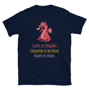 Slayer of Dragons 2 - Short-Sleeve Unisex T-Shirt - Bookish Merchandise - Gift for Booklovers - Book Merch - Reading Accessories - Bookacy - Books and More