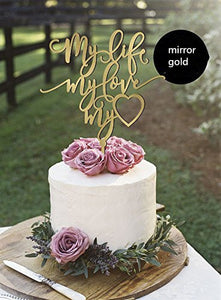 My Life My Love Cake Topper