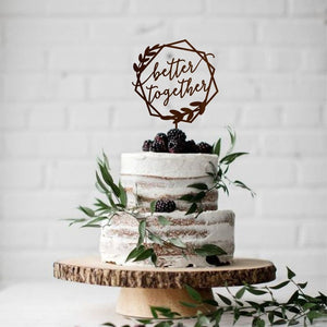 Better Together Wedding Cake Topper
