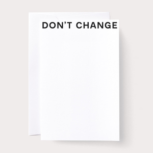 CARD: Don't Change