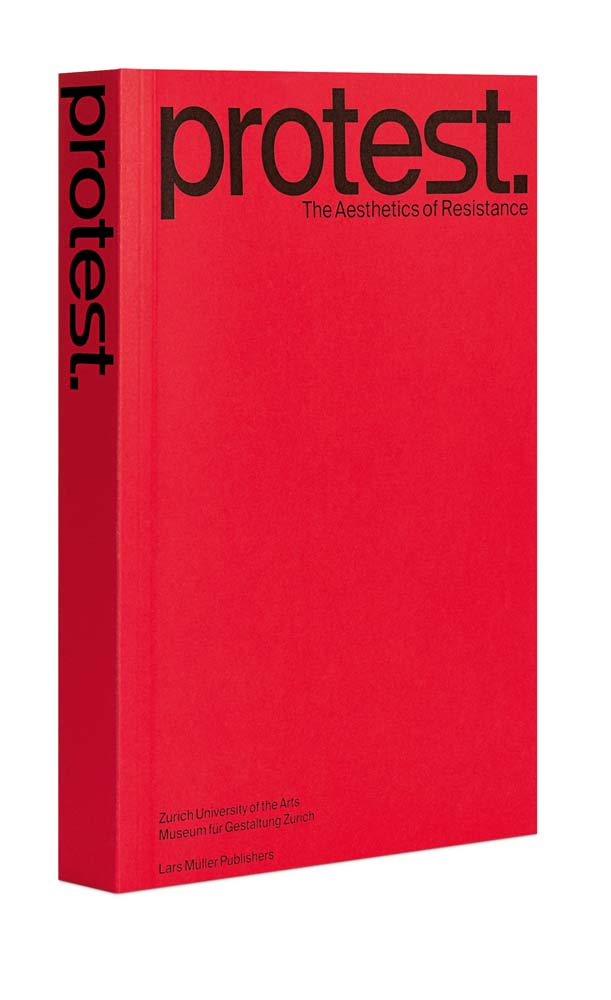 BOOK: Protest: The Aesthetics of Resistance