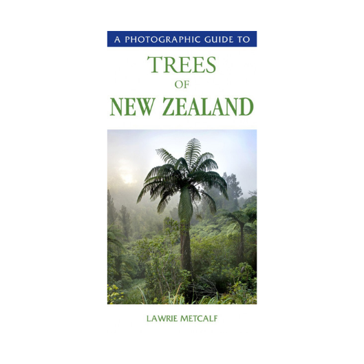 Photographic Guide to Trees of New Zealand