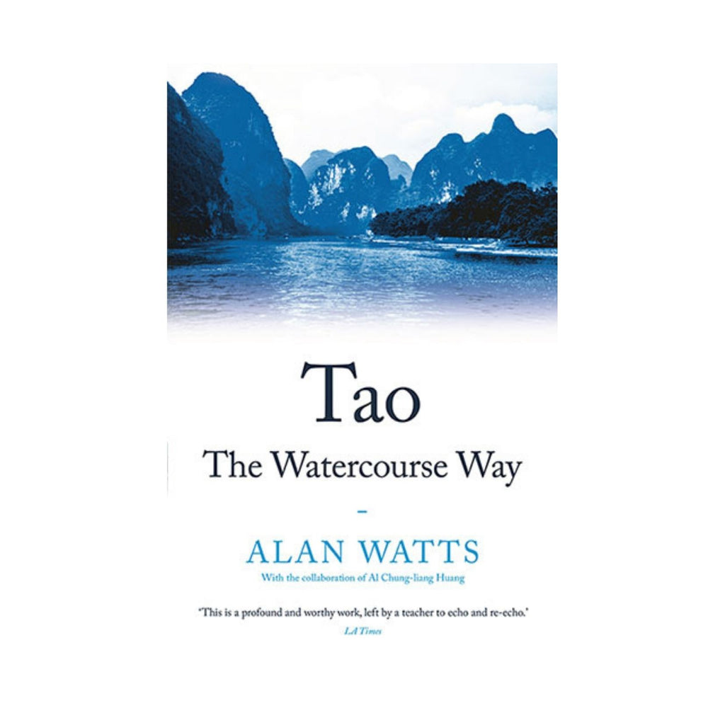 Tao, The Watercourse Way