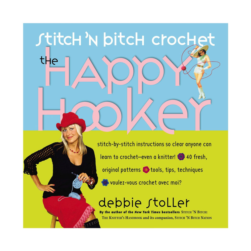 The Happy Hooker (Stitch 'n Bitch)