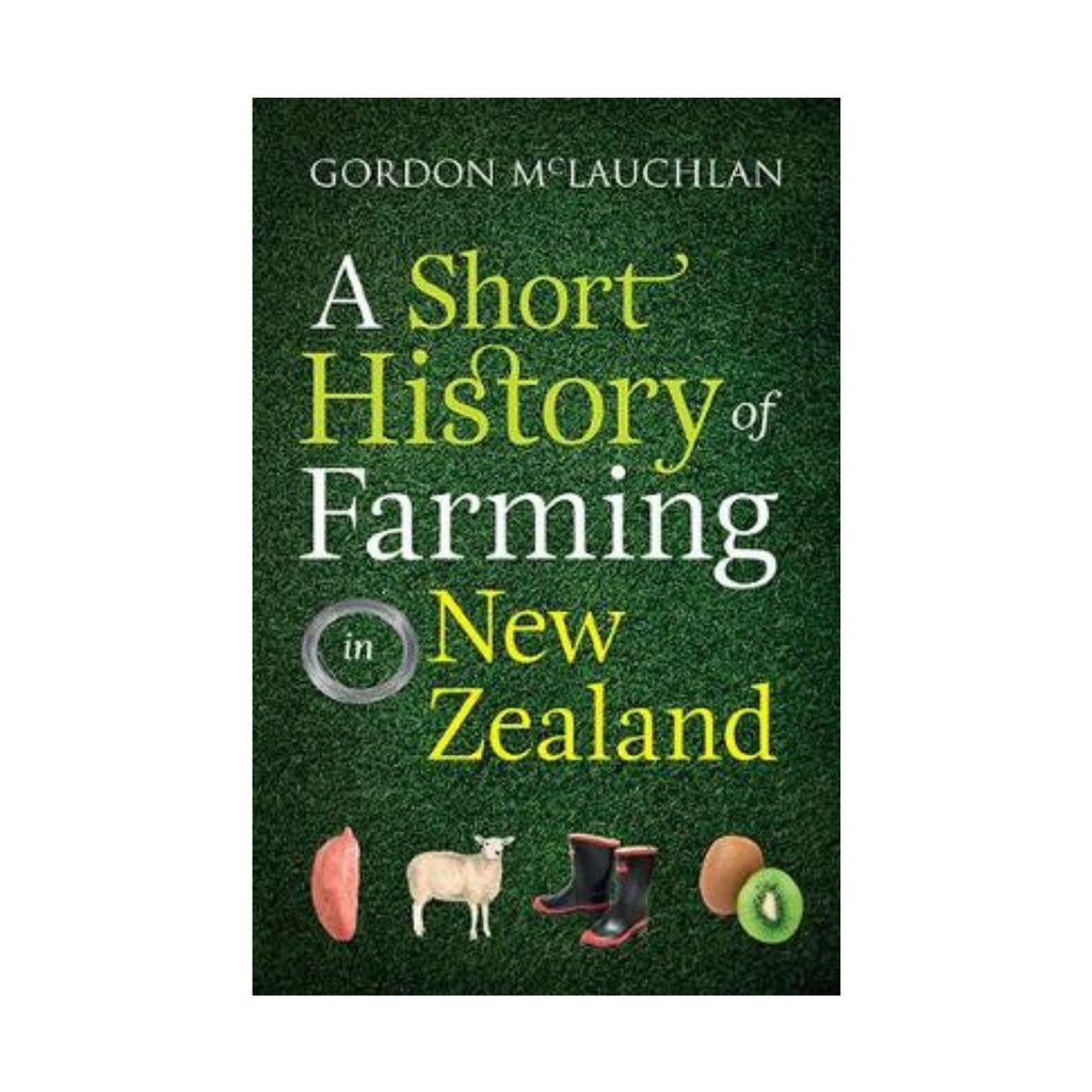 A Short History of Farming in New Zealand