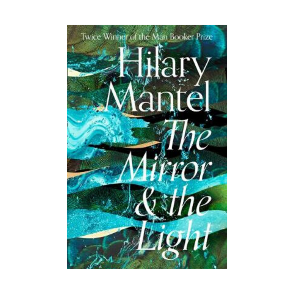 The Mirror & the Light (Hardback)