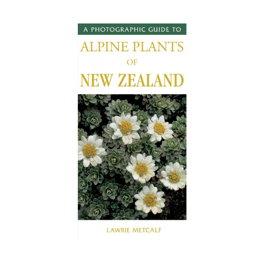Photographic Guide to Alpine Plants of NZ