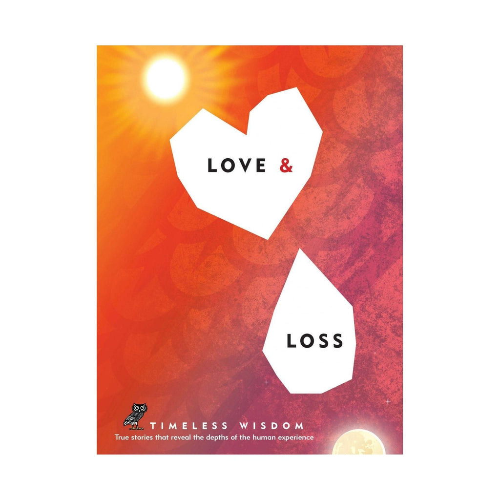 Love and Loss (True Stories)