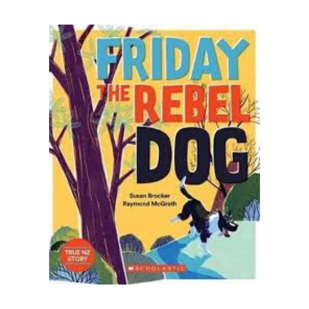 Friday the Rebel Dog (in store beginning July 2020)