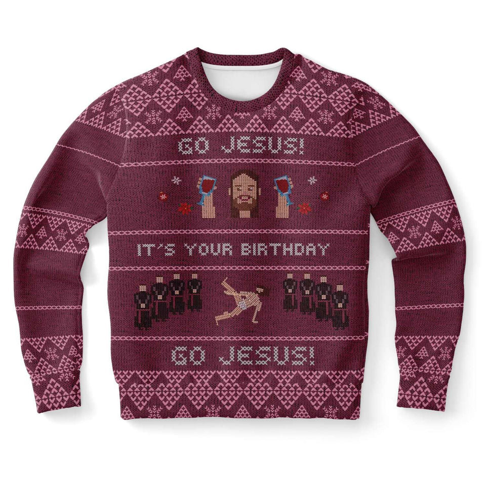 Go Jesus, It's your Birthday! Ugly Christmas Sweater