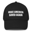 Load image into Gallery viewer, American Patriots Apparel Adjustable Strap Hat Black MAKE AMERICA SAVED AGAIN 1 Cor. 15:1-4 Adjustable Strap Hat (5 Variants)