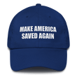 Load image into Gallery viewer, American Patriots Apparel Adjustable Strap Hat Royal Blue MAKE AMERICA SAVED AGAIN 1 Cor. 15:1-4 Adjustable Strap Hat (5 Variants)