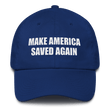 Load image into Gallery viewer, American Patriots Apparel Adjustable Strap Hat Royal Blue Make America Saved Again God Bless America Adjustable Strap Hat (5 Variants)