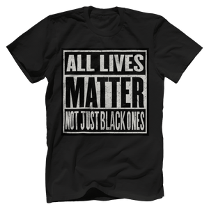 Print Brains Bella + Canvas US Made Cotton Crew / Black / XS ALL Lives Matter Not Just Black Ones Tee (6 Variants)