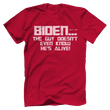Load image into Gallery viewer, Print Brains Bella + Canvas US Made Cotton Crew / Red / XS BIDEN...The Guy Doesn't Even Know He's Alive! Tee (6 Variants)