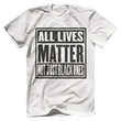Load image into Gallery viewer, Print Brains Bella + Canvas US Made Cotton Crew / White / XS ALL Lives Matter Not Just Black Ones Tee (6 Variants)