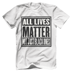 Print Brains Bella + Canvas US Made Cotton Crew / White / XS ALL Lives Matter Not Just Black Ones Tee (6 Variants)