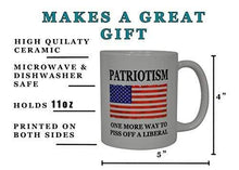 Load image into Gallery viewer, Rogue River Tactical Coffee Mug 11 oz. / Red/White/Blue Patriotism One More Way to Piss Off A Liberal American Flag Coffee Mug