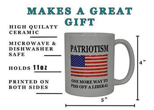 Rogue River Tactical Coffee Mug 11 oz. / Red/White/Blue Patriotism One More Way to Piss Off A Liberal American Flag Coffee Mug