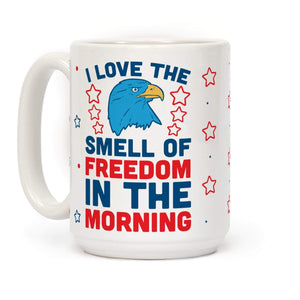 LookHUMAN Coffee Mug 15 Ounce I Love The Smell Of Freedom In The Morning Ceramic Coffee Mug
