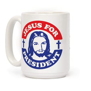 LookHUMAN Coffee Mug 15 Ounce Jesus For President Ceramic Coffee Mug