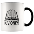 Load image into Gallery viewer, teelaunch Coffee Mug Black / 11 oz. 11 oz. KJV Only Ceramic Accent Coffee Mug (7 Variants)
