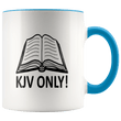 Load image into Gallery viewer, teelaunch Coffee Mug Blue / 11 oz. 11 oz. KJV Only Ceramic Accent Coffee Mug (7 Variants)
