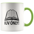 Load image into Gallery viewer, teelaunch Coffee Mug Green / 11 oz. 11 oz. KJV Only Ceramic Accent Coffee Mug (7 Variants)