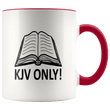 Load image into Gallery viewer, teelaunch Coffee Mug Red / 11 oz. 11 oz. KJV Only Ceramic Accent Coffee Mug (7 Variants)
